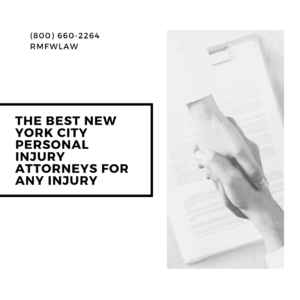 The Best New York City Personal Injury Attorneys for Any Injury